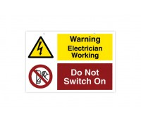 Image of Do Not Switch Electrician Working Rigid Sticky Sign 150 x 225mm